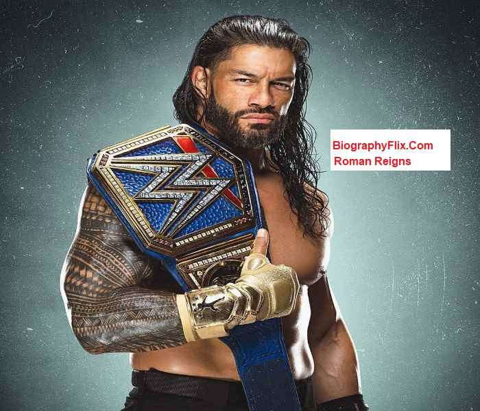 Roman Reigns Biography | Wiki, Age, Weight, Family, Net Worth, Wife & More